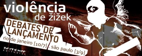 Violência Zizek Debates_rj_sp
