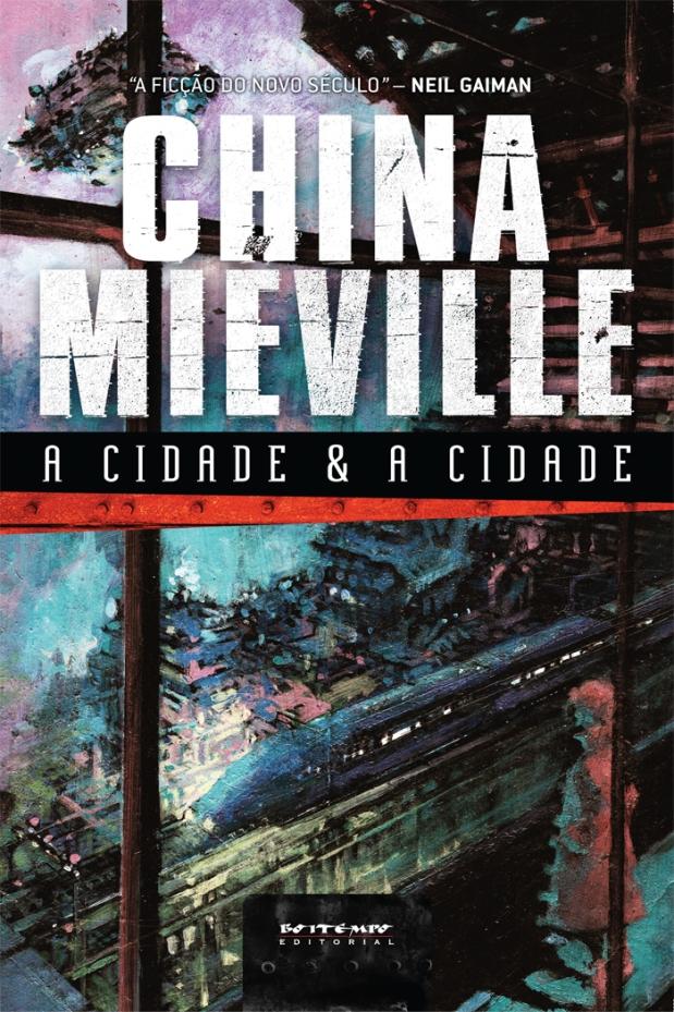 A cidade & a cidade, de China Miéville (capa)