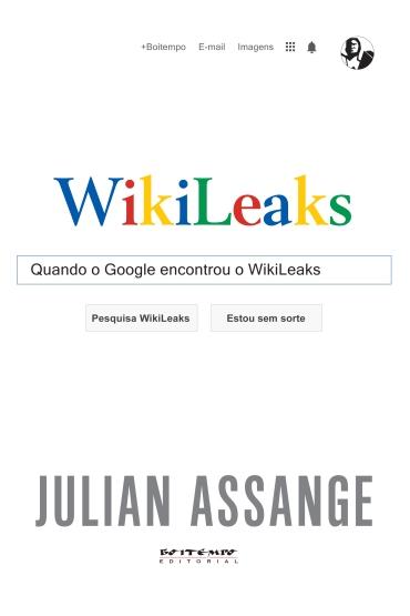 Quando o Google encontrou o WikiLeaks_trad.indd