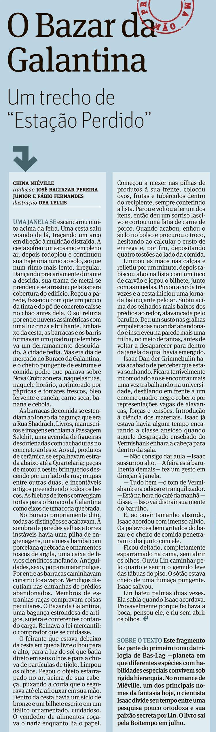 """Clique Na Imagem Abaixo Para Ler O Trechopleto De Esta��o Perdido  Publicado No Suplemento €�ilustr�ssima"""", Da Folha De Sulo"""