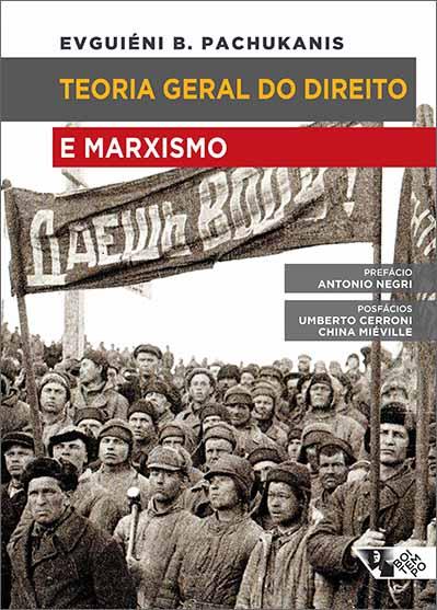 """""""Teoria geral do direito e marxismo"""", de EvguiéniPachukanis"""