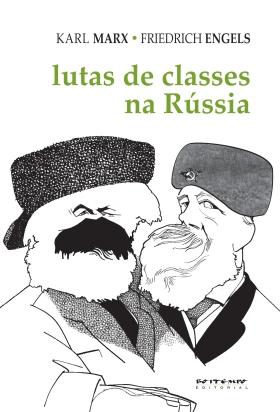 """Lutas de classes na Rússia"", de Marx e Engels (organizado e prefaciado por Michael Löwy)"