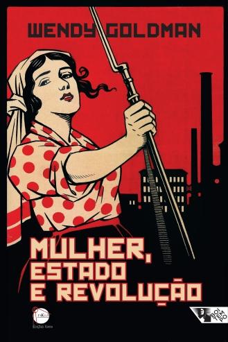 """""""Mulher, Estado e Revolução"""", de Wendy Goldmann"""